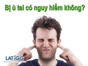 Bị ù tai có nguy hiểm không? Trang Mẫu