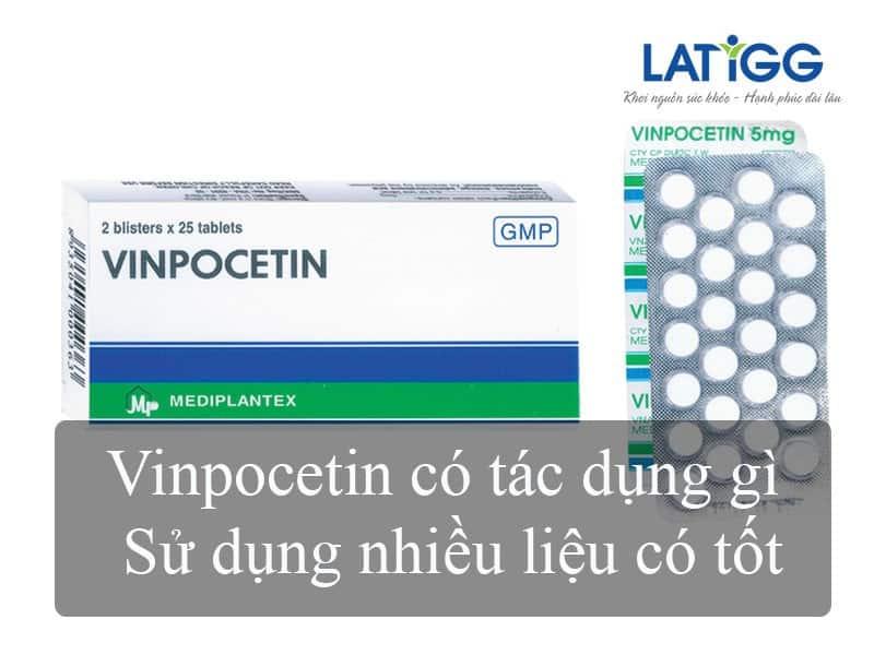 Vinpocetin sử dụng nhiều có tốt không