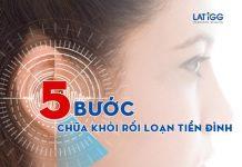 5 buoc chua-khoi-roi-loan-tien-dinh