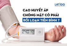 cao-huyet-ap-chong-mat-roi-loan-tien-dinh